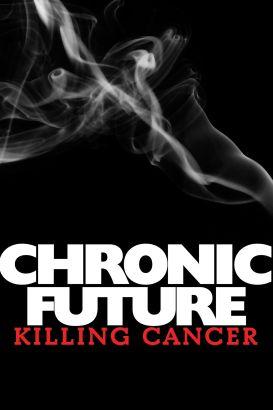 Chronic Future: Killing Cancer