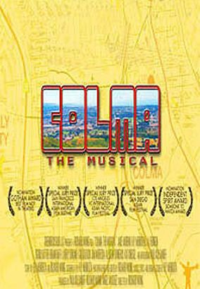 Colma: The Musical