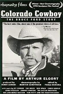 Colorado Cowboy: The Bruce Ford Story