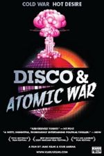 Disco and Atomic War
