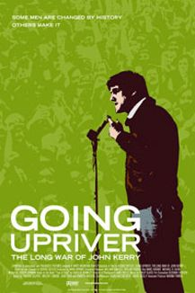 Going Upriver: The Long War of John Kerry