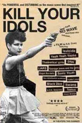 Kill Your Idols