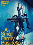 National Theatre Live: A Small Family Business