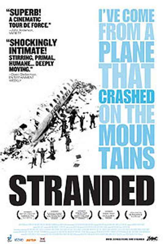 Stranded: I've Come From a Plane That Crashed on the Mountains