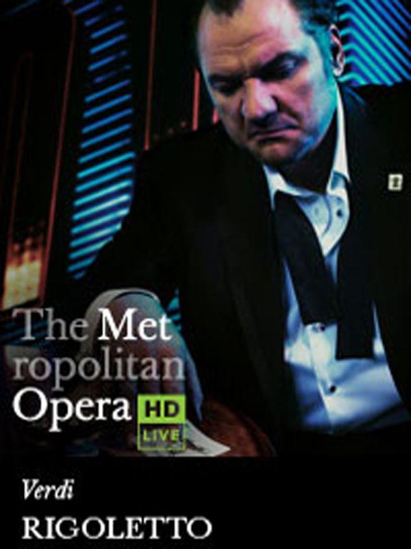 The Metropolitan Opera: Rigoletto