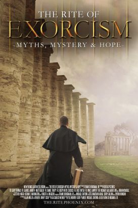 The Rite of Exorcism: Myth, Mystery & Hope