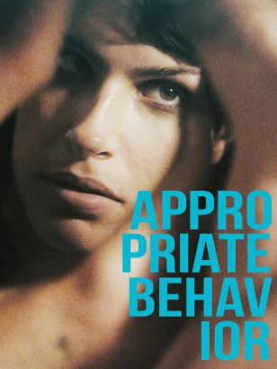 fappropriate behavior final And her lovely final shot winds up feeling as avoidant as it is poignant  'appropriate behavior' review: desiree akhavan's hilarious comedy heralds an essential new voice.