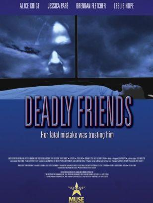 Deadly Friends