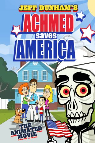 Jeff Dunham's Achmed Saves America