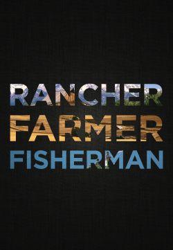 Rancher, Farmer, Fisherman
