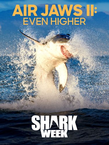 Air Jaws II: Even Higher