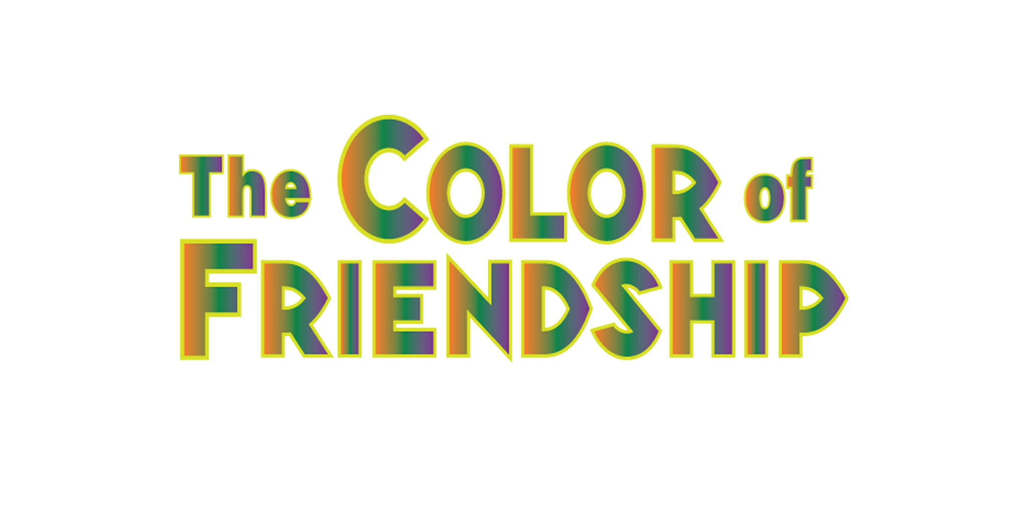 The Color of Friendship