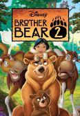 Brother Bear 2: The Moose Are on the Loose