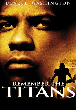 remember the titans triumph over The raging unexpected success of boaz yakin's remember the titans, made it  resolution is reached with a championship season and a final triumph over.
