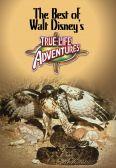 The Best of Walt Disney's True-Life Adventures
