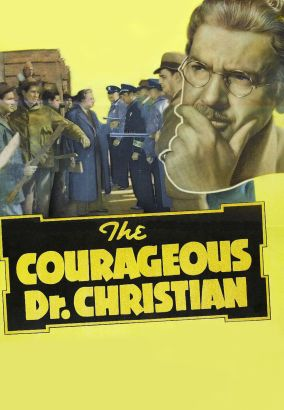 The Courageous Dr. Christian