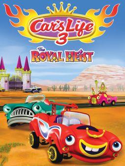 A Car's Life 3: A Royal Heist