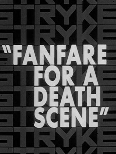 Fanfare for a Death Scene