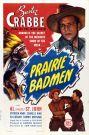 Prairie Badmen