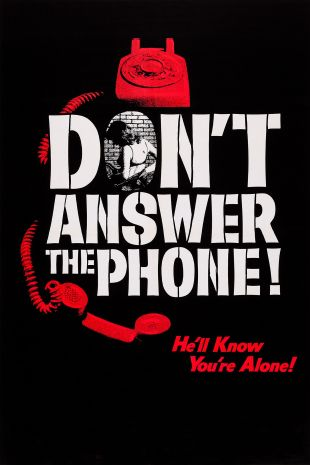Don't Answer the Phone