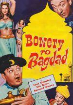 Bowery to Bagdad