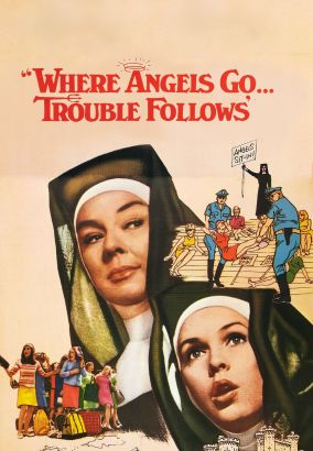 Where Angels Go, Trouble Follows (1968)