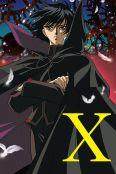 X [Anime Series]
