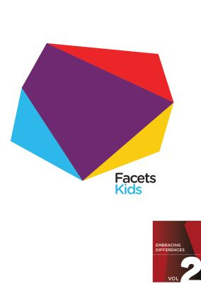 Facets Kids Vol. 2: Embracing Differences