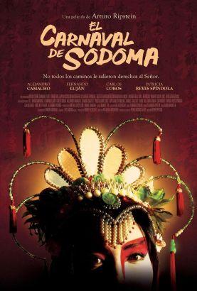 el carnaval de sodoma 2006 arturo ripstein synopsis