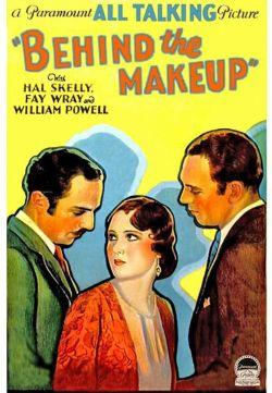 Behind the Makeup