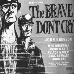 The Brave Don't Cry