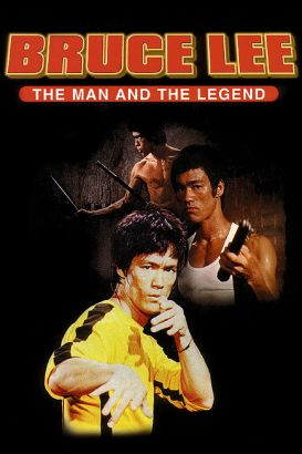 Bruce Lee: The Man & the Legend