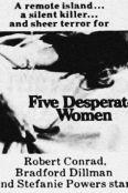 Five Desperate Women