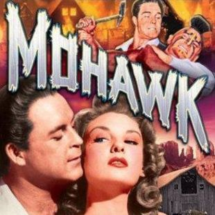 Mohawk 1956 Kurt Neumann Synopsis Characteristics Moods Themes And Related Allmovie