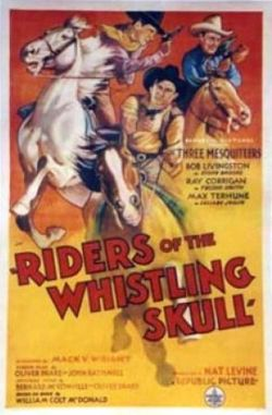 Riders of the Whistling Skull