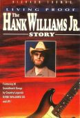 Living Proof: The Hank Williams Jr. Story