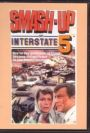 Smash-Up on Interstate Five