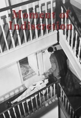 Moment of Indiscretion