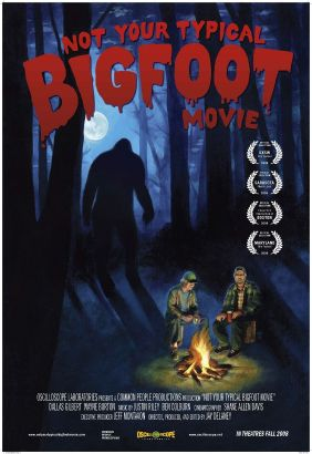 Not Your Typical Bigfoot Movie (2008)