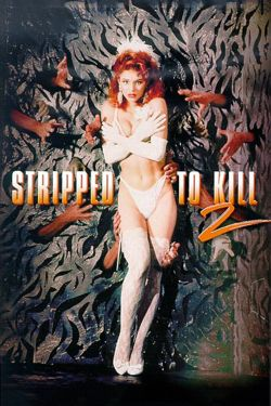 Stripped to Kill II