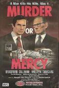 Murder or Mercy