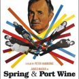 Spring and Port Wine