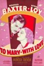 To Mary---With Love