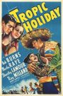 Tropic Holiday