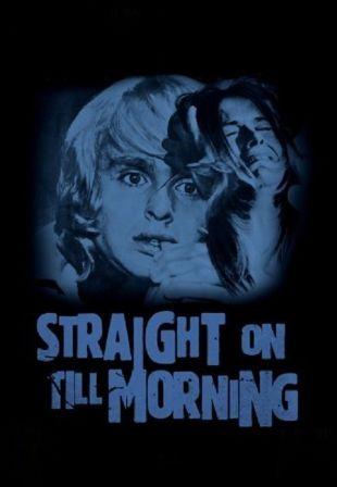 Straight On till Morning
