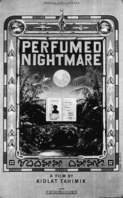The Perfumed Nightmare