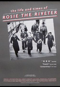 The Life and Times of Rosie the Riveter