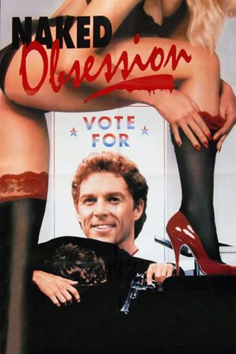 Naked Obsession (1990) directed by Dan Golden • Reviews