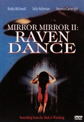Mirror, Mirror 2: Raven Dance