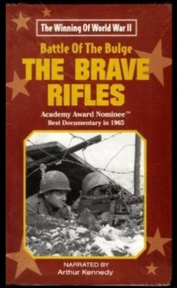 Battle of the Bulge - The Brave Rifles